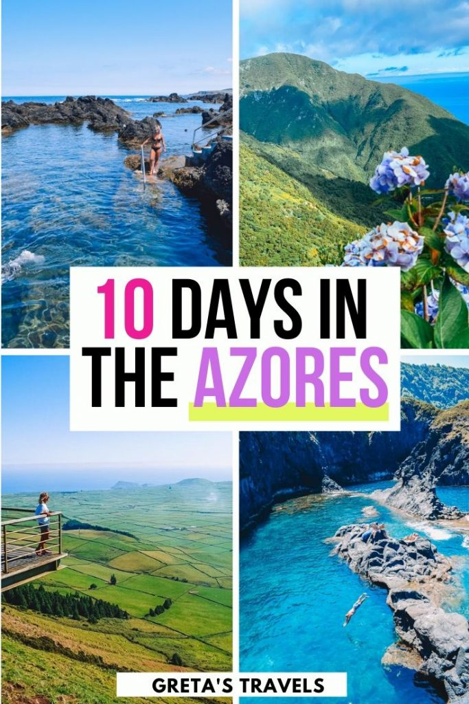 "Collage of the natural pools and views in Terceira and Sao Jorge Islands, with text overlay saying ""10 days in the Azores"""