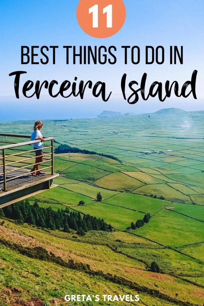 """Blonde girl overlooking the view from the mirador de serra do coume in Terceira with text overlay saying """"11 best things to do in Terceira Island"""""""