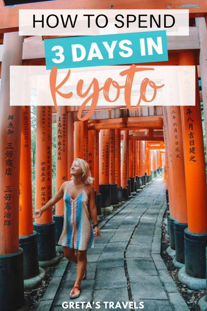 """Blonde girl walking through the red torii gates of Fushimi Inari Taisha in Kyoto, with text overlay saying """"How to spend 3 days in Kyoto"""""""