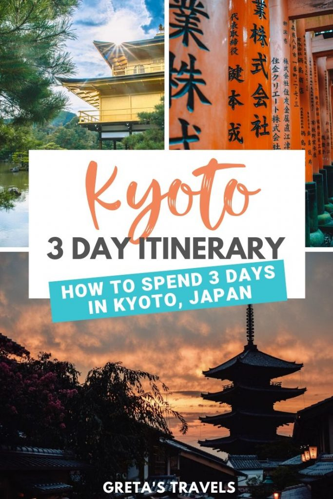 """Collage of the red torii gates of Fushimi Inari Taisha, the golden temple and sunset at Hokkanji temple pagoda in Kyoto with text overlay saying """"Kyoto 3-day itinerary: How to spend 3 days in Kyoto, Japan"""""""