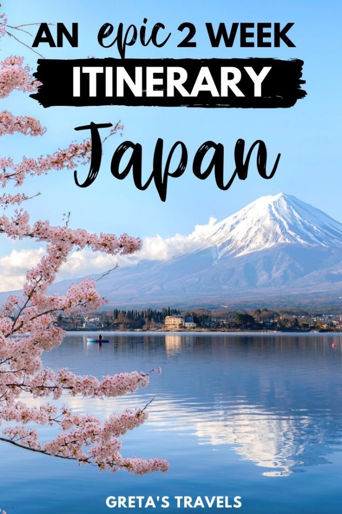 "Photo of Mount Fuji and cherry blossoms with text overlay saying ""an epic 2 week itinerary Japan"""