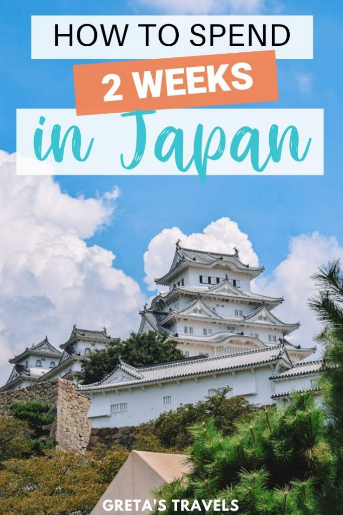 "Photo of HImeji Castle with text overlay saying ""how to spend 2 weeks in Japan"""