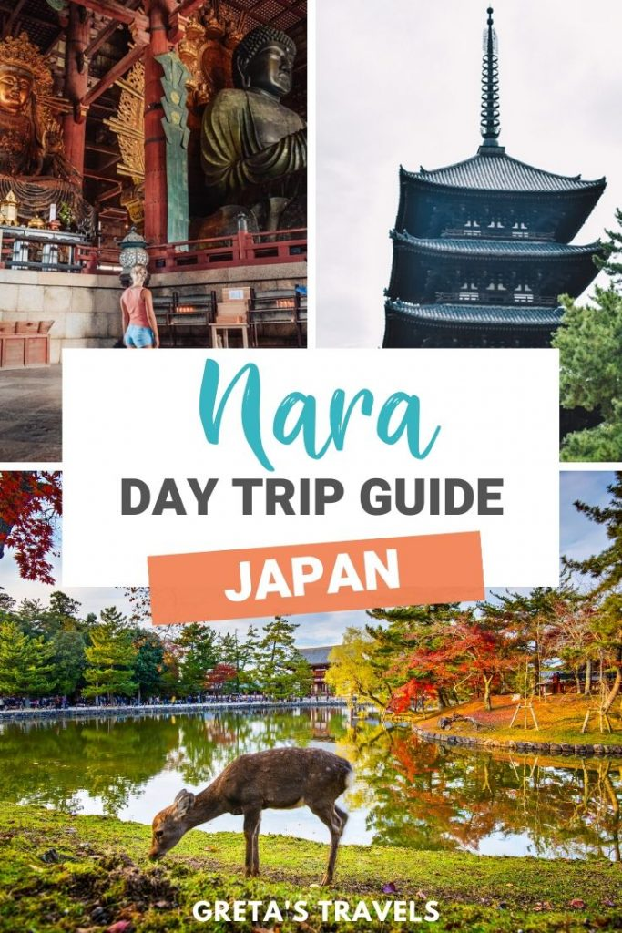 """Photo collage of the wild deer in Nara, the inside of Todaiji temple and the five-stories pagoda with text overlay saying """"Nara, Japan: Day trip guide"""""""