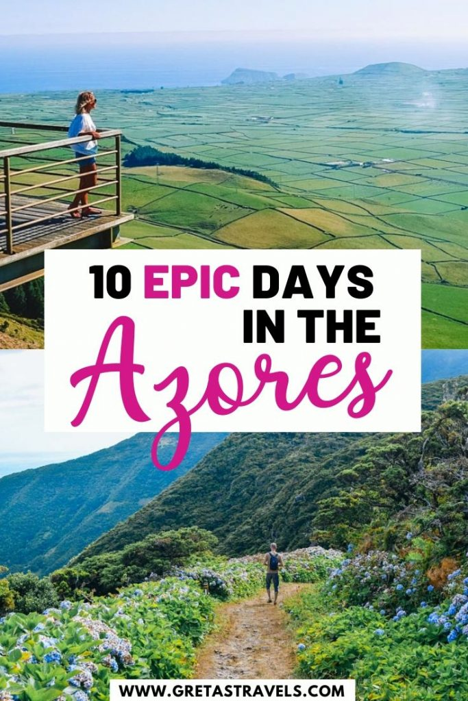 "Photo collage of Terceira Island and Sao Jorge Island and text overlay saying ""10 epic days in the Azores"""