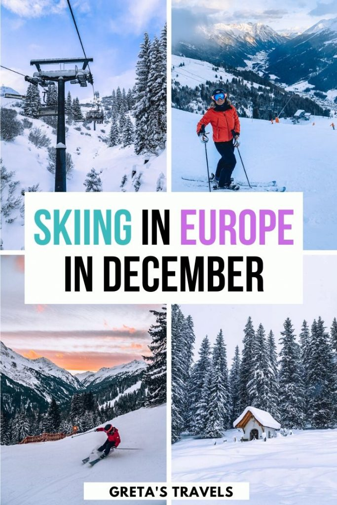 """Collage of the ski slopes in Lech Zurs and St Anton am Arlberg in Austria with text overlay saying """"skiing in Europe in December"""""""