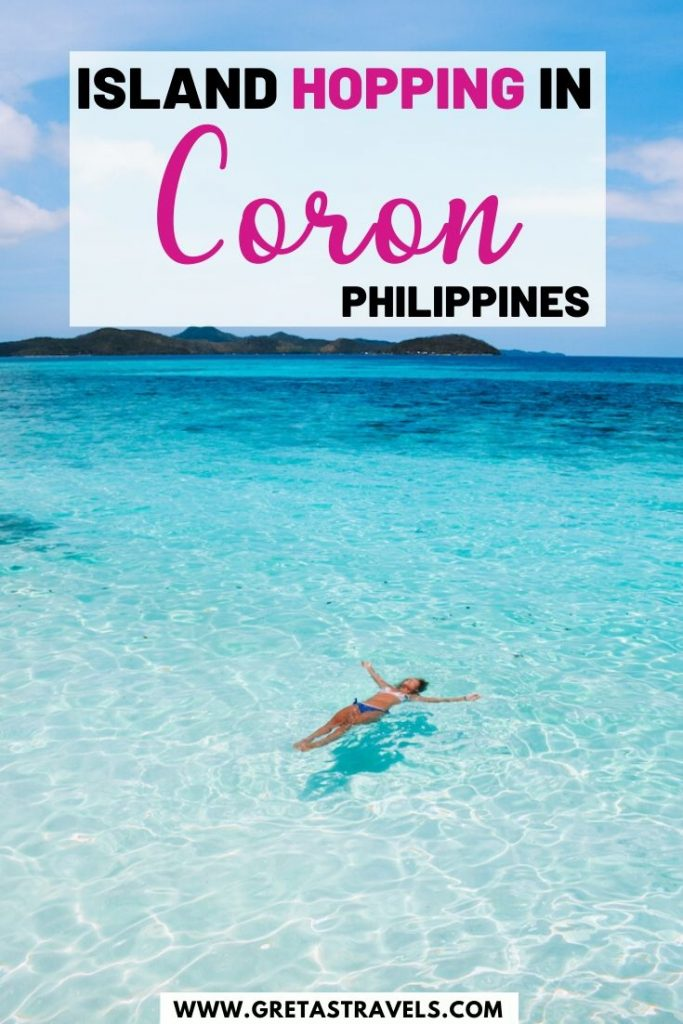 """Girl floating in the turquoise water of Malcapuya Island with text overlay saying """"Island hopping in Coron, Philippines"""""""