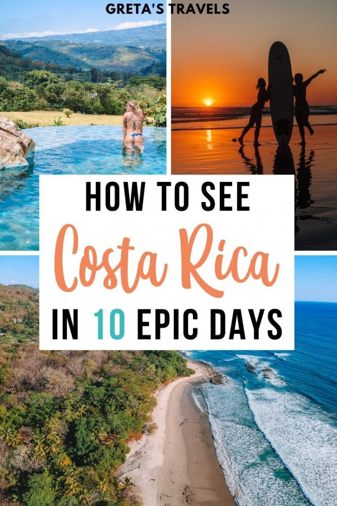 """Collage of Santa Teresa beach, a girl overlooking the valley of Orosi from the Hacienda Orosi pools and two girls surfing on the beach at sunset with text overlay saying """"How to see Costa Rica in 10 epic days"""""""