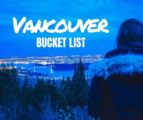 Vancouver bucket list