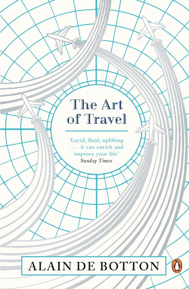 """Book cover of """"The Art of Travel"""" by Alain de Botton"""