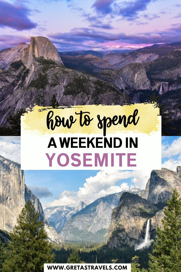 """Collage of waterfalls, mountains and views in Yosemite National Park with text overlay saying """"how to spend a weekend in Yosemite"""""""