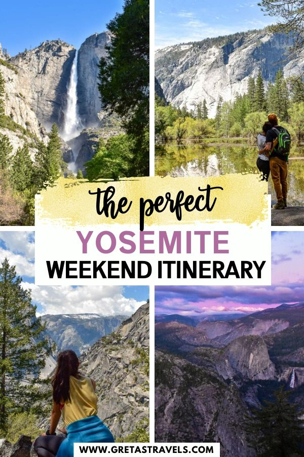 """Collage of waterfalls, mountains and views in Yosemite National Park with text overlay saying """"the perfect Yosemite weekend itinerary"""""""