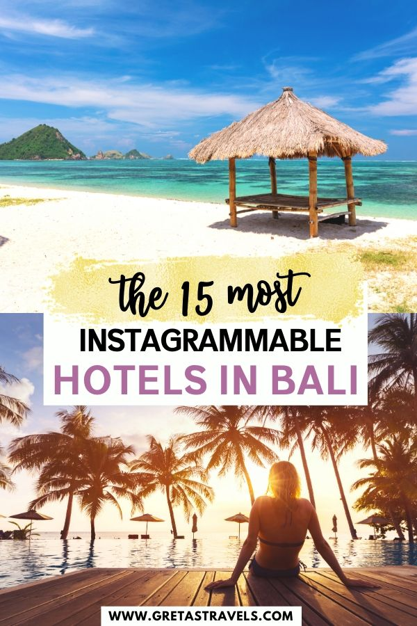 """Collage of a girl sat by an infinity pool at sunset and a beautiful Indonesian beach with text overlay saying """"the most Instagrammable hotels in Bali"""""""