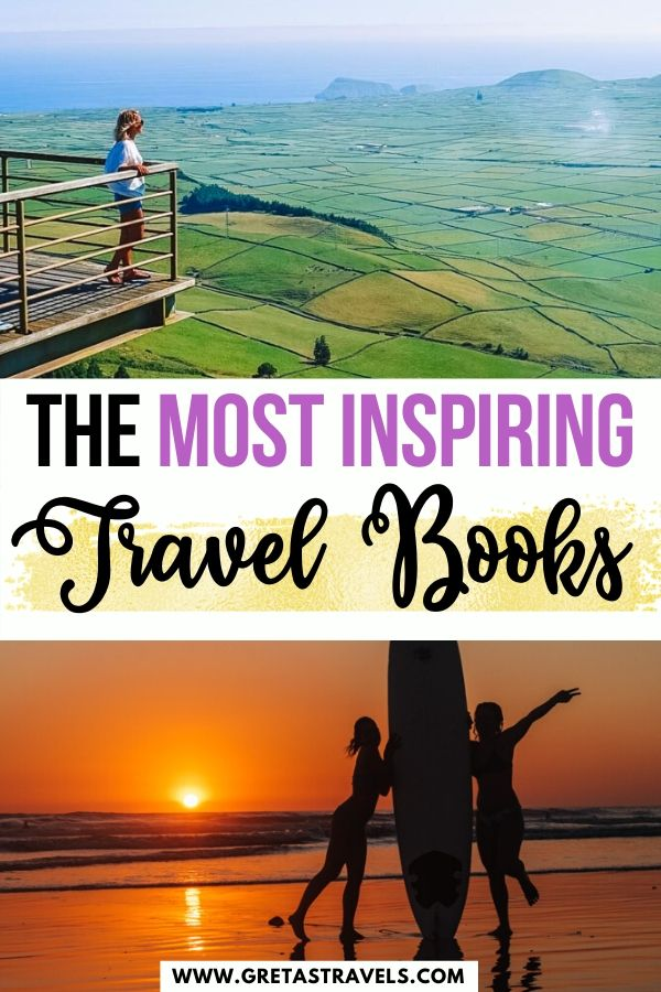 """Collage of a girl looking out at a viewpoint in the Azores and two girls holding a surf board at sunset in Costa Rica with text overlay saying """"the most inspiring travel books"""""""