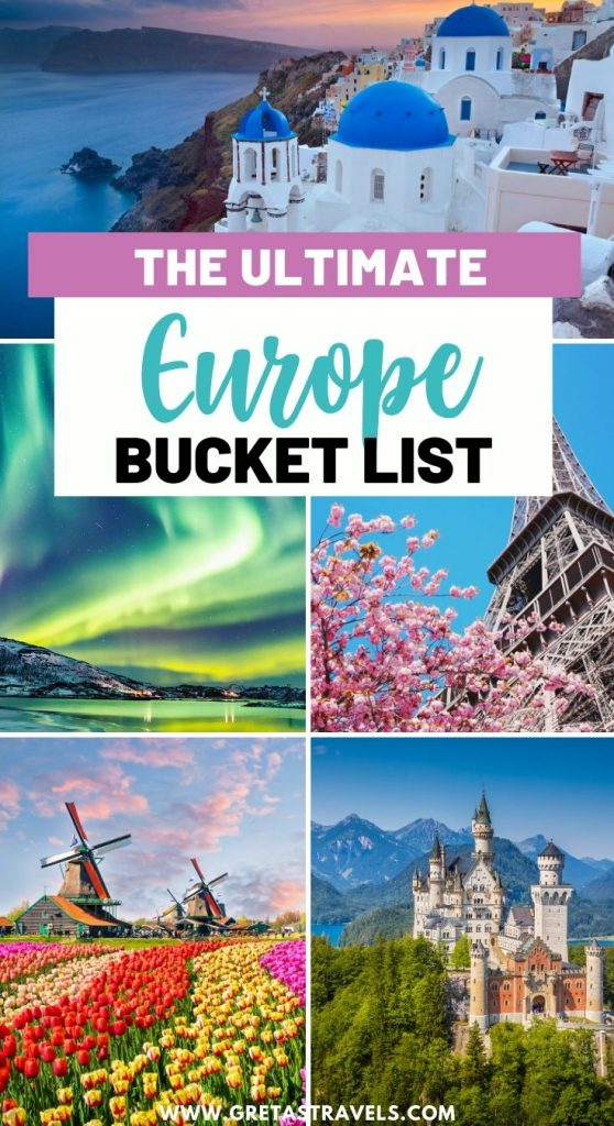 """Collage of Santorini, the Eiffel Tower, the Northern Lights, Bavarian castles and tulip fields in the Netherlands with text overlay saying """"the ultimate Europe bucket list"""""""