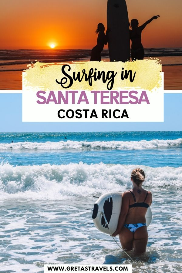 """Collage of a sunset in Santa Teresa and a blonde girl surfing with text overlay saying"""" Surfing in Santa Teresa, Costa Rica"""""""