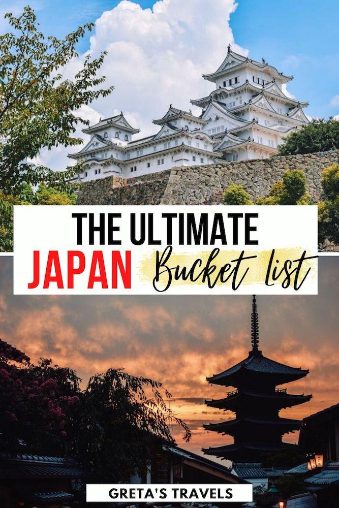 "Photo collage of Himeji Castle and the Hokanji Pagoda with text overlay saying ""The ultimate Japan bucket list"""
