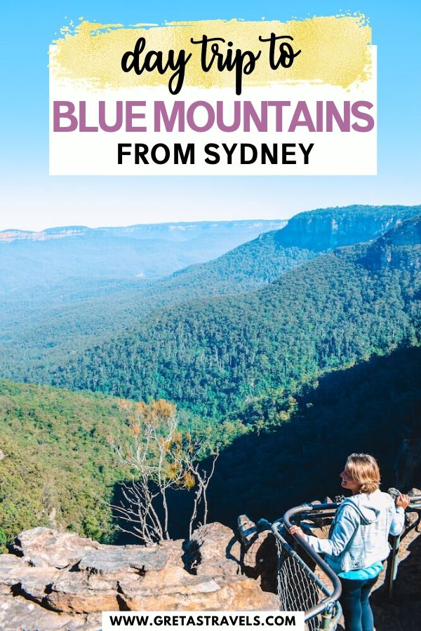 """Photo of a blonde girl enjoying the view over Blue Mountains National Park with text overlay saying """"day trip to Blue Mountains from Sydney"""""""