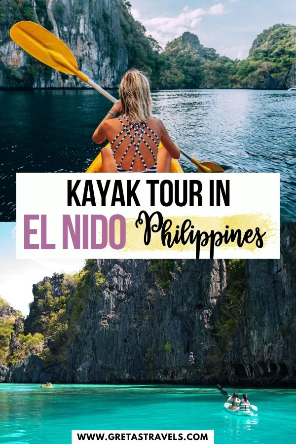 """Photo collage of a blonde girl kayaking in El Nido and the cliffs of El Nido with text overlay saying """"kayak tour in El Nido, Philippines"""""""
