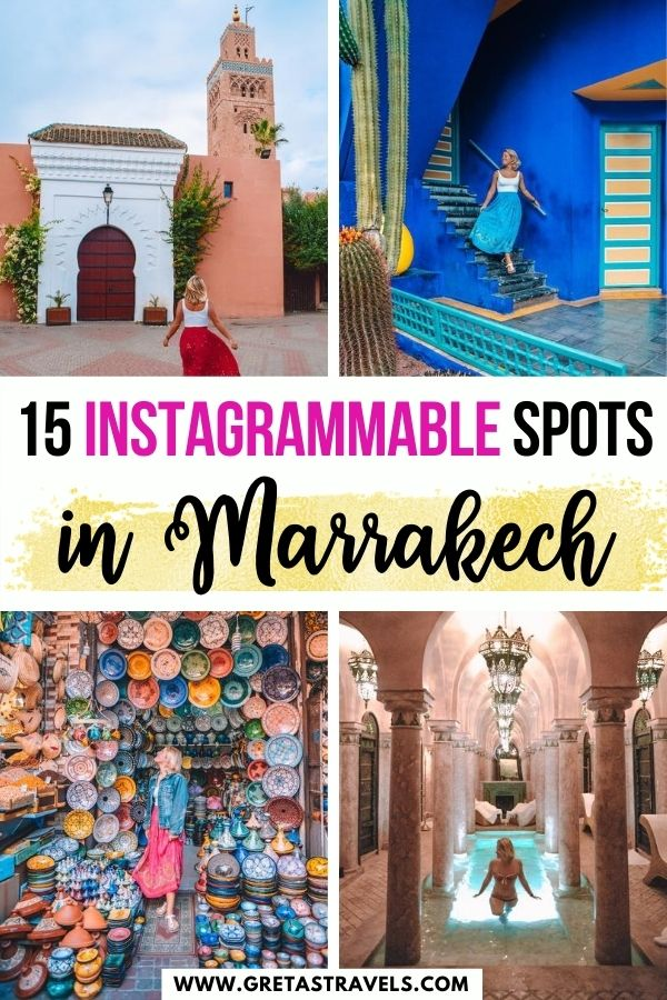 """Photo collage of the souks of Marrakech, Jardin Majorelle and a riad with text overlay saying """"15 Instagrammable spots in Marrakech"""""""