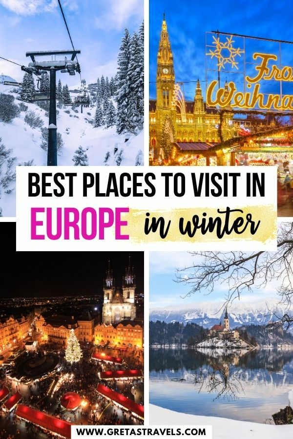 """Photo collage of Lake Bled in winter, the ski slopes in St Anton, christmas markets in Prague and Vienna with text overlay saying """"best places to visit in Europe in winter"""""""