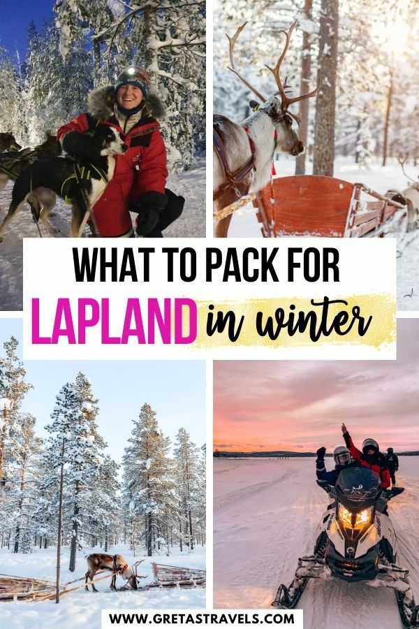 """Photo collage of snowy landscapes in Lapland, a snowmobile and a girl in an arctic suit with a husky dog and text overlay saying """"What to pack for Lapland in winter"""""""