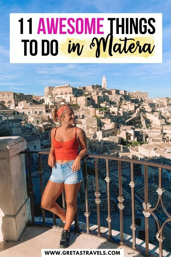 """Photo of a blonde girl overlooking the view over the Sassi di Matera with text overlay saying """"11 awesome things to do in Matera"""""""