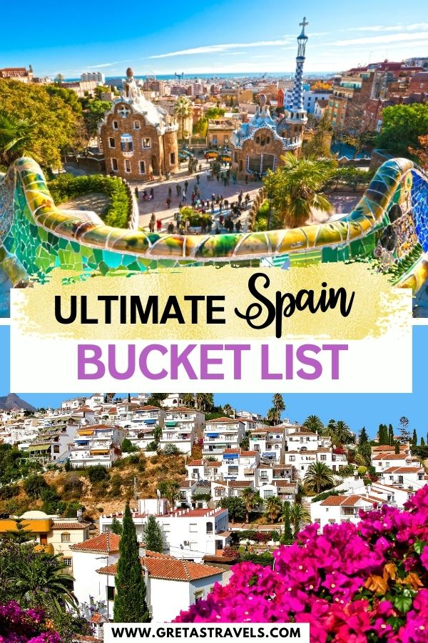 """Photo collage of the view from Park Guell in Barcelona and the lovely white houses of Granada with text overlay saying """"ultimate Spain bucket list"""""""