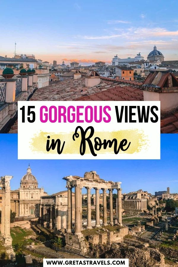 """Photo collage of the view over the Roman Forum and the roofs of Rome and the Altare della Patria from a rooftop bar with text overlay saying """"15 gorgeous views in Rome"""""""