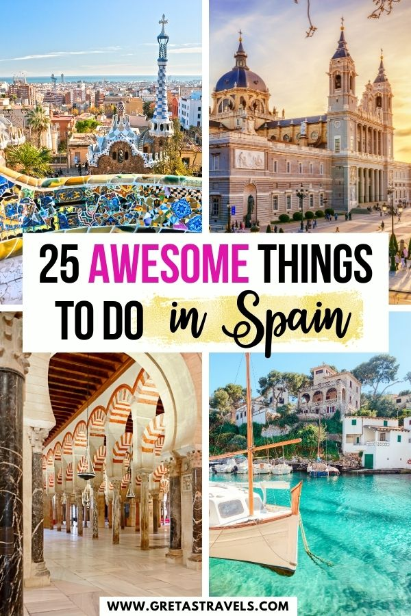 """Photo collage of Park Guell in Barcelona, a sunny beach in Spain, the main square in Madrid and the cathedral mosque in Cordoba with text overlay saying """"25 awesome things to do in Spain"""""""