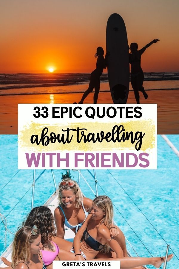 """Photo collage of two girls on the beach at sunset and a group of girls on a sailing boat with text overlay saying """"33 epic quotes about travelling with friends"""""""