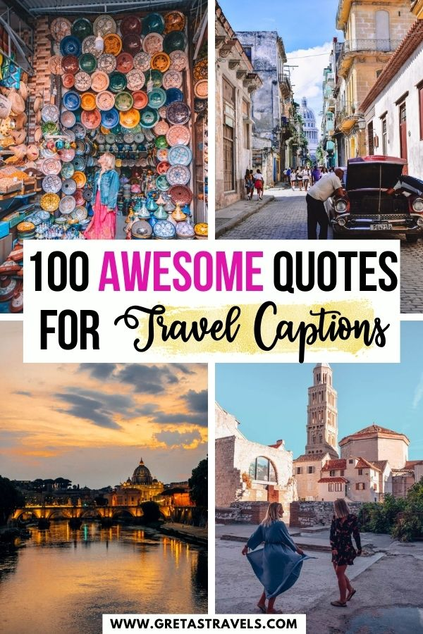 """Photo collage of the streets of Havana, the sunset in Rome, the souk of Marrakech and the city centre of Split with text overlay saying """"100 awesome quotes for travel captions"""""""