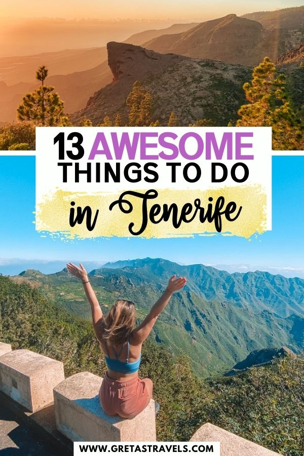 """Photo collage of a blonde girl with arms open overlooking Anaga Rural Park and the sunset over Costa Adeje with text overlay saying """"13 awesome things to do in Tenerife, Spain"""""""