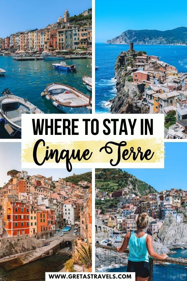 "Photo collage of Riomaggiore, Manarola, Vernazza and Portovenere with text overlay saying ""Where to stay in Cinque Terre"""