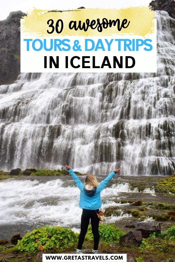 """Photo of a blonde girl with a blue jacket standing in front of Dynjandi Falls in Iceland with text overlay saying """"30 awesome tours & day trips in Iceland"""""""