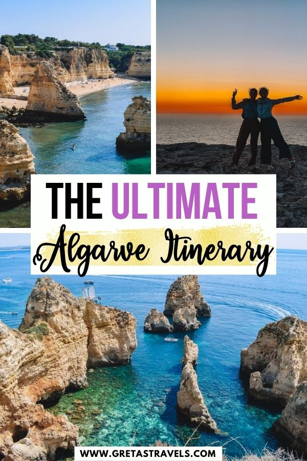 """Photo collage of Ponta da Piedade, Praia do Marinha and the sunset from Cabo de San Vincente with text overlay saying """"The ultimate Algarve itinerary"""""""