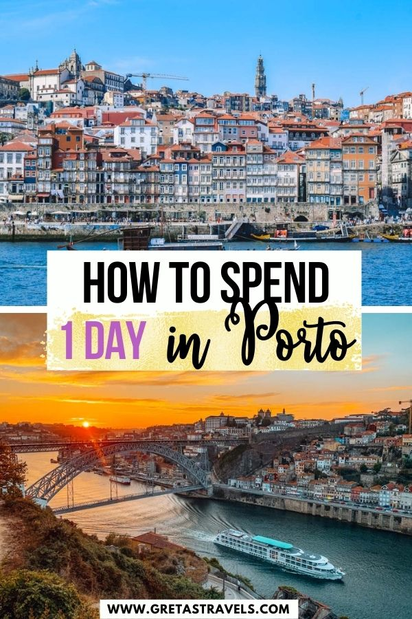 """Photo collage of the riverfront in Porto and the sunset over Porto with text overlay saying """"How to spend 1 day in Porto"""""""