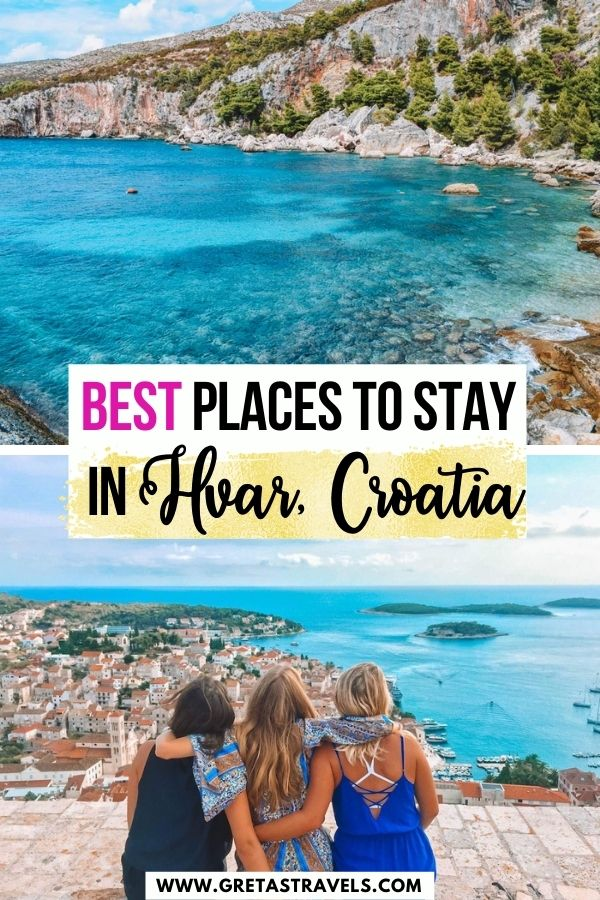 """Photo collage of the view from the Spanish Fortress in Hvar and a clear turquoise water in Hvar with text overlay saying """"best places to stay in Hvar, Croatia"""""""