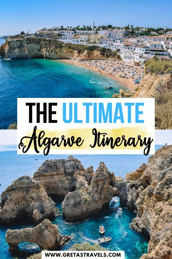 """Photo collage of Carvoeiro Beach and the view of Ponta da Piedade from above with text overlay saying """"The ultimate Algarve itinerary"""""""
